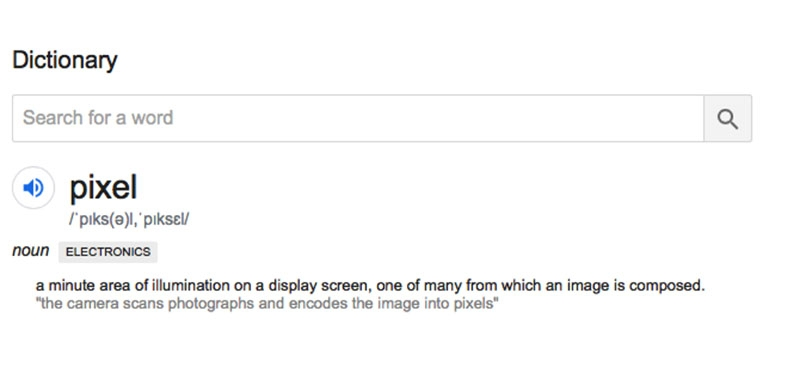 Pixel: a minute area of illumination on a display screen, one of many from which an image is composed